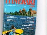 """Leidinio viršelis/Trakų nuotrauka ir vėl papuošė vieno svarbiausių prestižinių turizmo leidinių """"Itinerari e Luoghi"""" viršelį."""