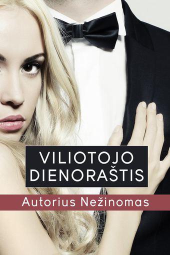 "Asmeninio albumo nuotr./Eidmino Zakso knygos ""Viliotojo dienoraštis"" viršelis"